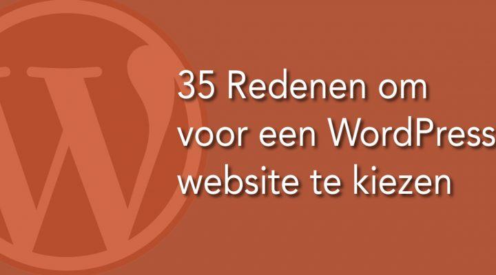 35 Redenen om voor een WordPress website te kiezen